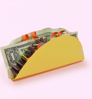 taco made out of money and paper